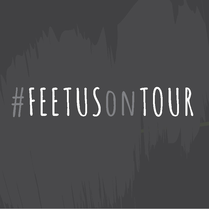 FeetusOnTour